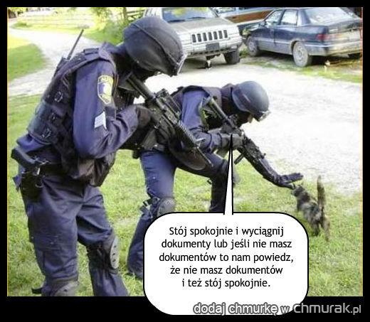 Jednak jest ktoś głupszy od policji, to chłopaki z antyterrorystycznej