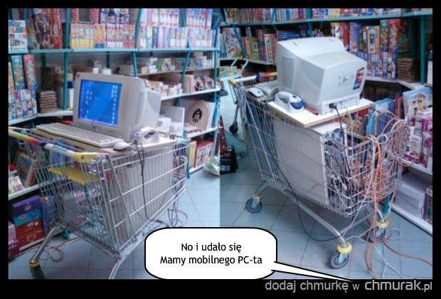 Co tam laptopy, PC też im dorówna zawsze