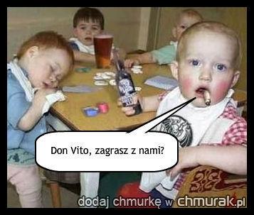 Don Vito, zagrasz z nami